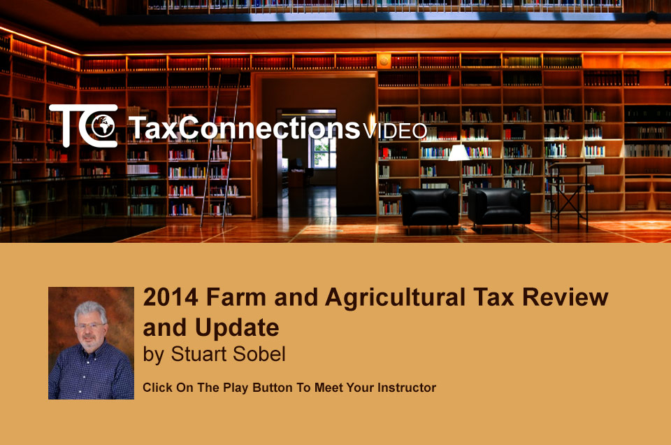 2014 Farm and Agricultural Tax Review and Update