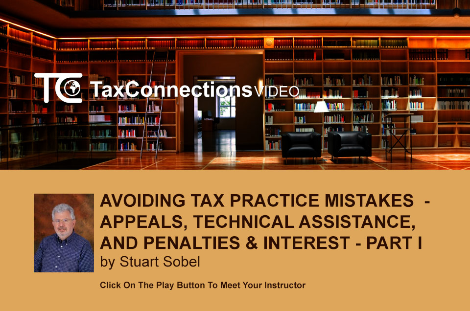 AVOIDING TAX PRACTICE MISTAKES -  PART I - COLLECTION AND EXAMINATION