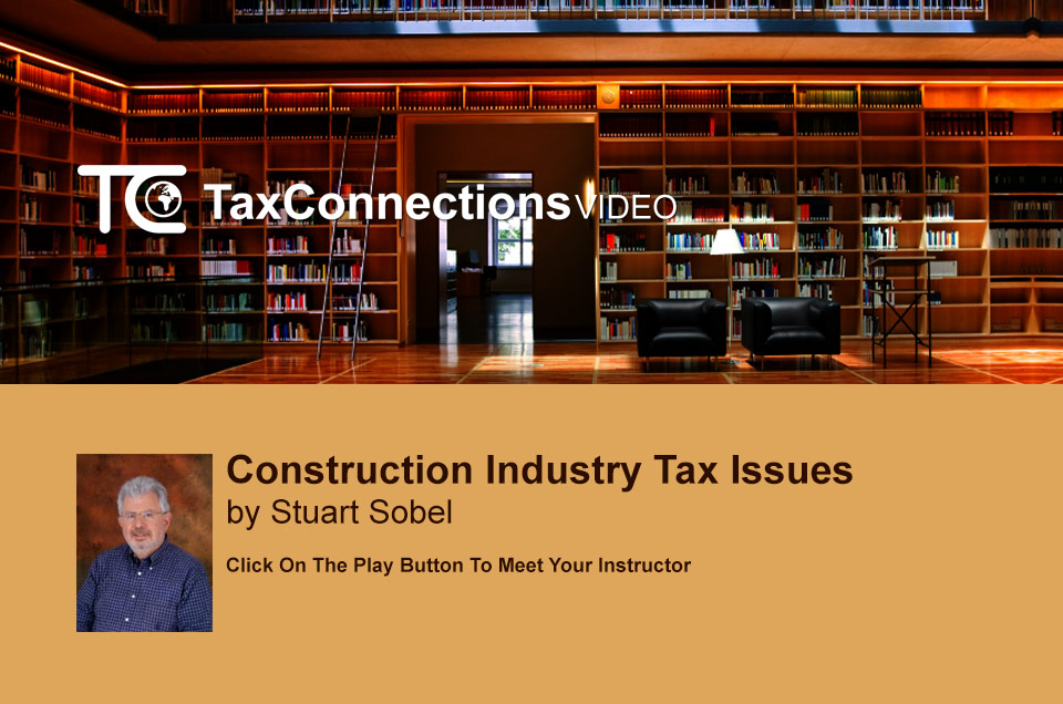 Construction Industry Tax Issues