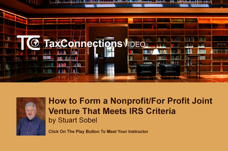 How to Form a Nonprofit/For Profit Joint Venture That Meets IRS Criteria