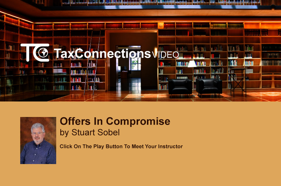 Offers in Compromise and the IRS Audit Reconsideration Process – Guide to Reducing a Client's Tax Debt